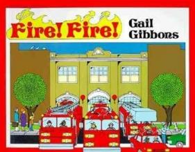 Gibbons, Gail Fire! Fire!