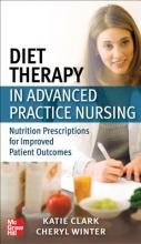 Katie Ferraro,   Cheryl Winter Diet Therapy in Advanced Practice Nursing