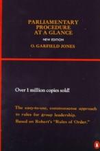 Jones, O. Garfield Parliamentary Procedure at a Glance
