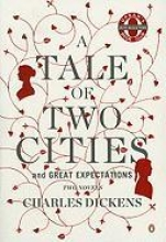 Dickens, Charles A Tale of Two Cities and Great Expectations