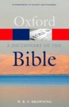 W.R.F. Browning A Dictionary of the Bible