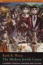 Wisse, Ruth R. The Modern Jewish Canon