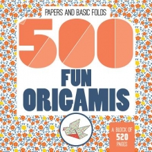 Mayumi Jezewski 500 Fun Origamis