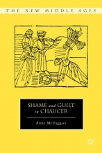 Mctaggart, Anne Shame and Guilt in Chaucer