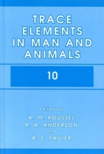 A.M. Roussel,   A.E. Favier,   R.A. Anderson Trace Elements in Man and Animals 10