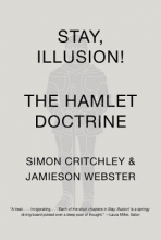 Critchley, Simon,   Webster, Jamieson Stay, Illusion!