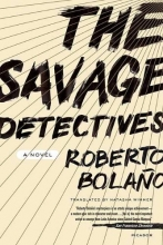 Bolano, Roberto The Savage Detectives