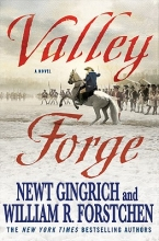 Gingrich, Newt,   Forstchen, William R. Valley Forge
