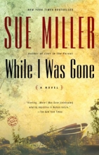 Miller, Sue While I Was Gone