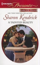 Kendrick, Sharon A Tainted Beauty