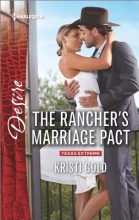 Gold, Kristi The Rancher`s Marriage Pact