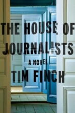 Finch, Tim The House of Journalists