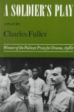 Fuller, Charles A Soldier`s Play