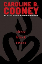 Cooney, Caroline B. Three Black Swans