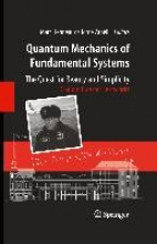 Marc Henneaux,   Jorge Zanelli Quantum Mechanics of Fundamental Systems: The Quest for Beauty and Simplicity
