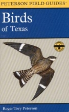 Peterson, Roger Tory A Field Guide to the Birds of Texas