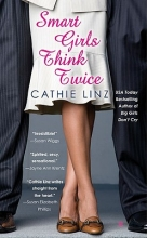 Linz, Cathie Smart Girls Think Twice