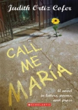 Ortiz Cofer, Judith First Person Fiction: Call Me Maria