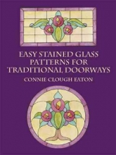 Connie Clough Eaton Easy Stained Glass Patterns for Tra