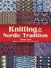 Lind, Vibeke Knitting in the Nordic Tradition