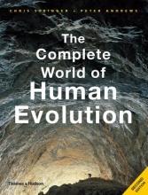 Chris Stringer,   Peter Andrews The Complete World of Human Evolution