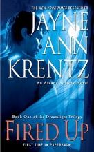 Krentz, Jayne Ann Fired Up
