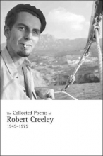 Creeley, Robert The Collected Poems of Robert Creeley, 1945-1975