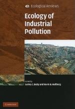 Lesley C. (University of Birmingham) Batty,   Kevin B. (University of Wales, Bangor) Hallberg Ecology of Industrial Pollution