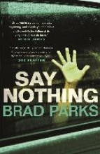 Parks, Brad Say Nothing