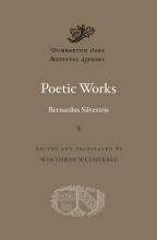 Bernardus Silvestris Poetic Works