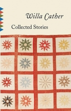 Cather, Willa Collected Stories