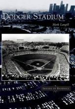 Langill, Mark Dodger Stadium