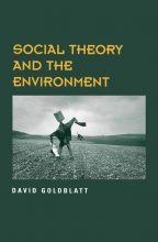Goldblatt, David Social Theory and the Environment