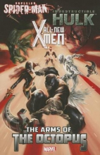 Costa, Mike,   Cosentino, Chris All-new X-men Indestructible Hulk Superior Spider-man