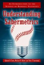 Costa, Gabriel B. Understanding Sabermetrics