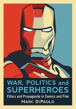 Dipaolo, Marc War, Politics and Superheroes
