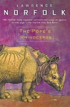 Norfolk, Lawrence The Pope`s Rhinoceros