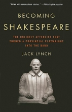 Lynch, Jack Becoming Shakespeare