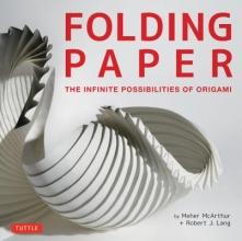 Meher McArthur,   Robert J. Lang Folding Paper