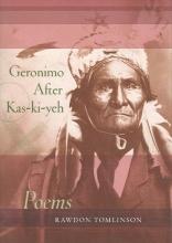 Tomlinson, Rawdon Geronimo After Kas-Ki-Yeh