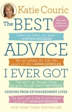 Katie Couric The Best Advice I Ever Got