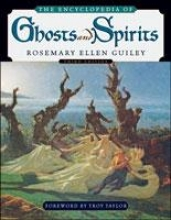 Rosemary Ellen Guiley The Encyclopedia of Ghosts and Spirits