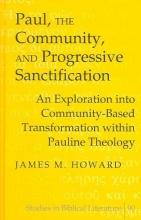 James M. Howard Paul, the Community, and Progressive Sanctification