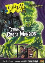 Storrie, Paul D. #03 Terror in Ghost Mansion