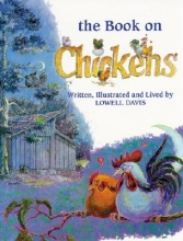 Davis, Lowell The Book on Chickens