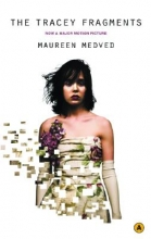 Medved, Maureen The Tracey Fragments