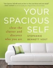 Stephanie Bennett Vogt Your Spacious Self