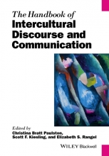 Christina Bratt Paulston,   Scott F. Kiesling,   Elizabeth S. Rangel The Handbook of Intercultural Discourse and Communication