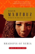 Mahfouz, Naguib Rhadopis of Nubia