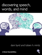Dani Byrd,   Toben H. Mintz Discovering Speech, Words, and Mind